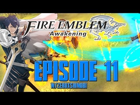 Fire Emblem Awakening Walkthrough [Part 11] w/Zeroxshinobi