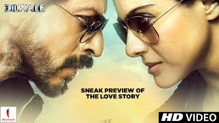 Dilwale | Sneak preview of the love story | Kajol, Shah Rukh Khan, Kriti Sanon, Varun Dhawan