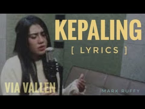 Via Vallen -  Kepaling [ Audio Lyrics ]