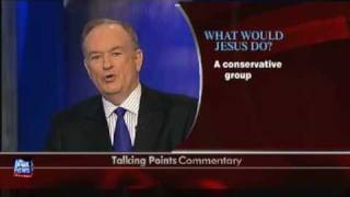 Bill O'Reilly  Jesus, Racism and the Stimulus package