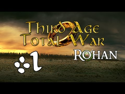 Let's Play: The Third Age: Total War (Rohan) (MOS) - Ep. 1 by DiplexHeated