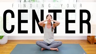 Finding Your Center     Yoga With Adriene