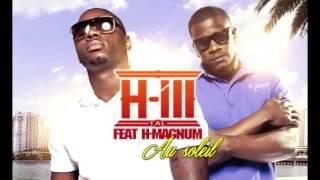 H-ILL TAL - AU SOLEIL feat H-MAGNUM