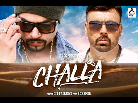 Challa Gitta Bains Feat Bohemia Deep Jandu Official Music Video 2016