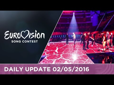 Eurovision Song Contest Daily Update 02/05/2016