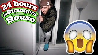 (OMFG!) 24 HOUR OVERNIGHT CHALLENGE AT A STRANGERS HOUSE //  OVERNIGHT IN A STRANGERS HOUSE FORT!