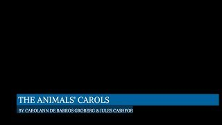 The Animals Carols - Songs of the Animals, narrated by Jules Cashford