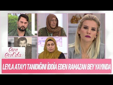 Leyla Atay'ı tanıdığını iddia eden Ramazan Bey canlı yayında - Esra Erol'da 16 Kasım 2017