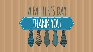 FATHER'S DAY | A Father's Day Thank You