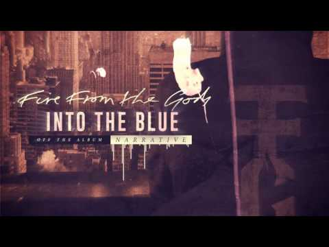 Fire From The Gods - Into The Blue