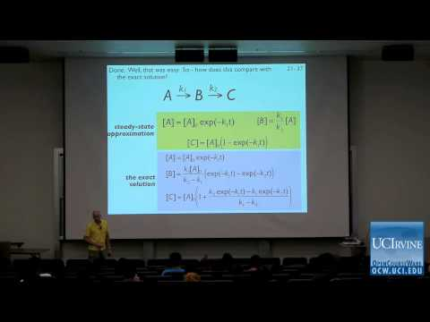 Thermodynamics and Chemical Dynamics: Lec. 21. The Steady State Approximation