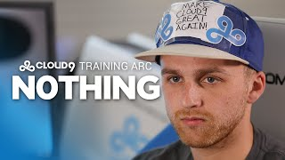 Cloud9 Training Arc: n0thing (FINALE)