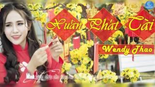 Xuân Phát Tài - Wendy Thảo [AUDIO OFFICIAL]