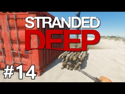 Stranded Deep - Finally Home - PART #14