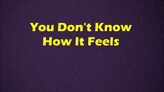 Tom Petty You Don 39 T Know How It Feels