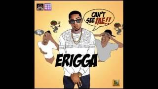 Erigga - Can't See Me