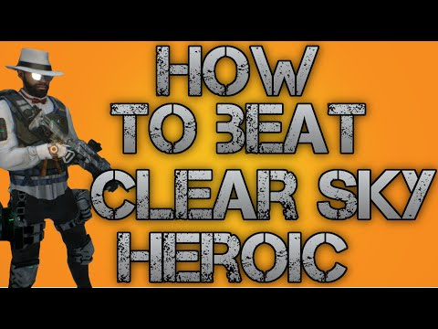 The Division - How To Beat Clear Sky Heroic #1