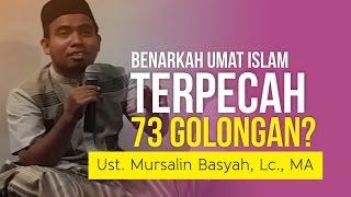 Benarkah Umat Islam Terpecah Menjadi 73 Golongan