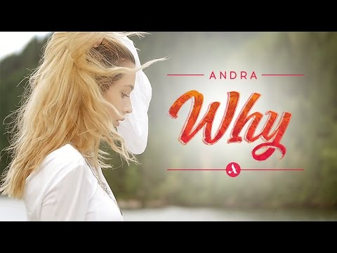 Andra Why pop music videos 2016