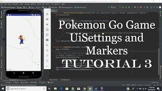 Android Kotlin Pokemon Go Game UiSettings and Markers