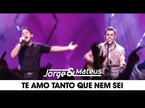 Jorge e Mateus - Te Amo Tanto que Nem Sei - [DVD Ao Vivo Em Goiânia] - (Clipe Oficial)