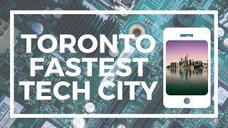 Toronto Real Estate | Fastest Growing Tech City