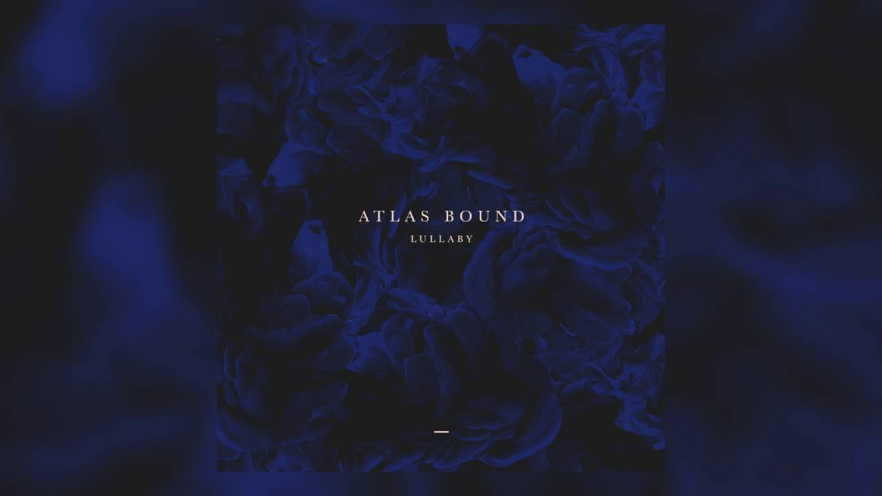Atlas Bound - Lullaby (Cover Art)
