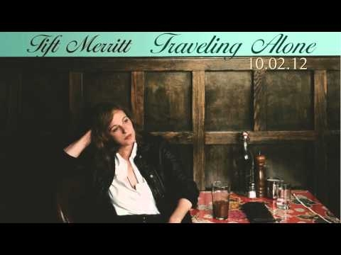 Tift Merritt - Feeling Of Beauty