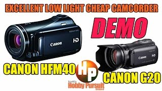 Excellent Cheap Low light Camcorder for Events : Canon M40 vs G20