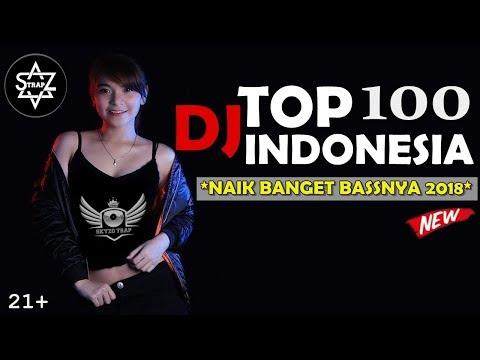 DJ SPESIAL TOP 100 INDONESIA PARTY SUGETS 2018 || NAIK BANGET BASSNYA || DJ SKYZO TRAP