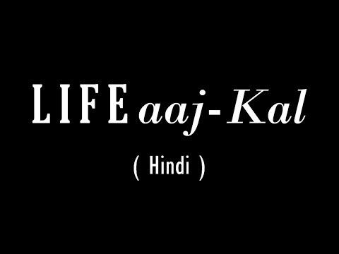LIFE aaj kal | Hindi VLog | Vasant Chauhan
