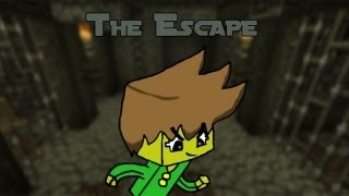 The Escape | Minecraft