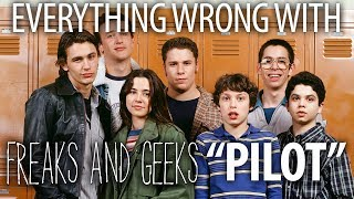 "Everything Wrong With Freaks and Geeks ""Pilot"""