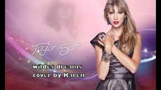 Taylor Swift Wildest Dreams cover by Karen