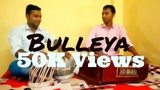 Bulleya songcover Harmonium Tabla Ae Dil Hai Mushkil Unplugged Bollywood Song