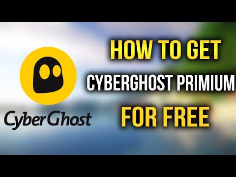 How To Get CyberGhost VPN Premium For Free