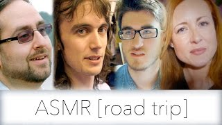 ASMR Documentary - ASMR [road trip] - FULL DOCUMENTARY