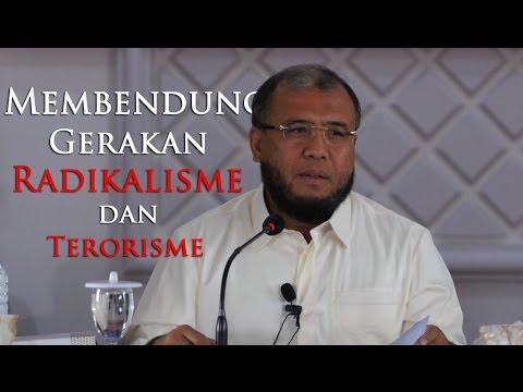 Kajian Umum : Membendung Gerakan Radikalisme Dan Terorisme - Dr. H. Patrialis Akbar, SH., MH.