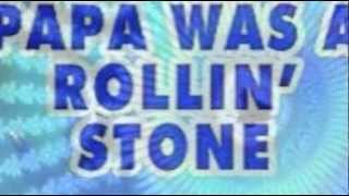 The Temptations (Remix) Papa Was A Rolling Stone