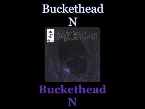 Buckethead - N