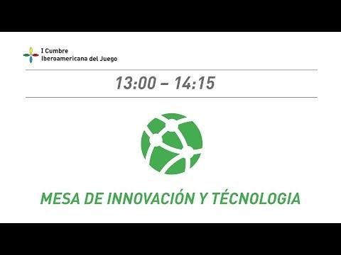 3.- Mesa Innovación y Tecnología