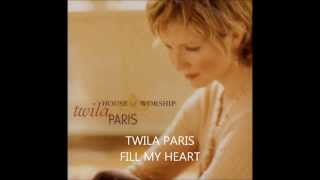 Watch Twila Paris Fill My Heart video