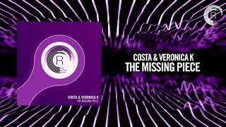 Costa & Veronica K - The Missing Piece (RNM) + Lyrics
