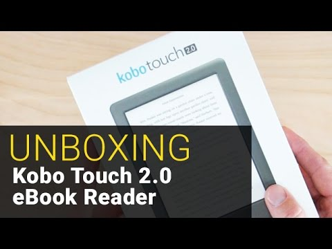 Kobo Touch 2.0 eBook Reader - UNBOXING
