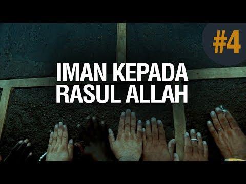 Iman Kepada Para Rasul-Nya #4 - Ustadz Khairullah Anwar Luthfi, Lc