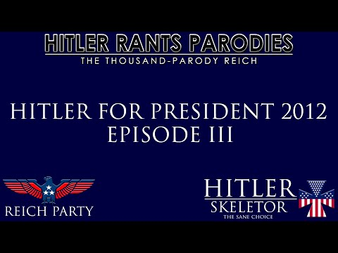 Hitler for President 2012: Episode III