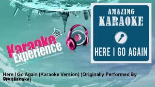 Clara Oaks Here I Go Again Karaoke Version Originally Performed By Whitesnake