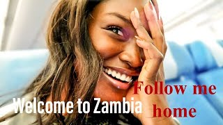 AM GOING HOME   WELCOME TO ZAMBIA