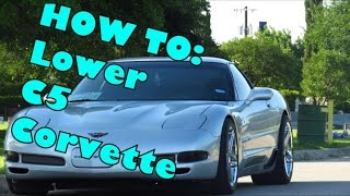 DIY: How to lower Corvette C5 Base/ z06 (FRONT) HD