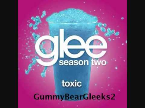 Glee - Toxic (HQ FULL STUDIO) w_ LYRICS.